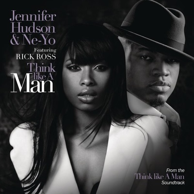 """Think Like a Man (feat. Rick Ross) [from the Motion Picture """"Think Like a Man""""] - Single - Jennifer Hudson"""