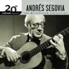 20th Century Masters - The Millennium Collection: Andrés Segovia - Andrés Segovia