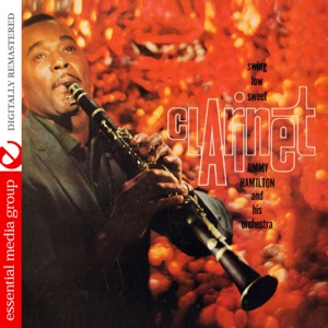 Swing Low Sweet Clarinet (Remastered)