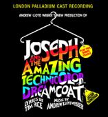 Andrew Lloyd Webber's New Production of Joseph and the Amazing Technicolor Dreamcoat (London Palladium Cast Recording)