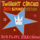 Twilight Circus Dub Sound System - 808 Dub Plate
