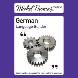 Michel Thomas Method: German Language Builder (Unabridged) [Unabridged Nonfiction] audiobook