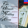The Ultimate Wedding Album - Academy of St. Martin in the Fields & Dame Kiri Te Kanawa