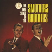 The Two Sides of the Smothers Brothers - The Smothers Brothers - The Smothers Brothers