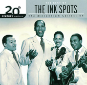 Download The Ink Spots - I Don't Want to Set the World On Fire