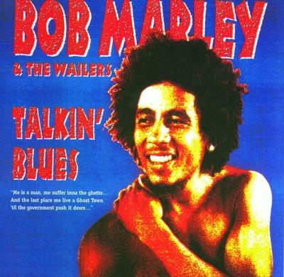 Talkin' Blues (Live) [Remastered] - Bob Marley & The Wailers album