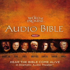 The Word of Promise Audio Bible New Testament NKJV (Unabridged) audiobook