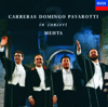 The Three Tenors In Concert - José Carreras, Luciano Pavarotti & Plácido Domingo