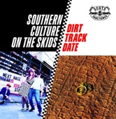 Southern Culture On the Skids - Soul City