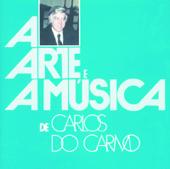 A Arte E A Música de Carlos Do Carmo