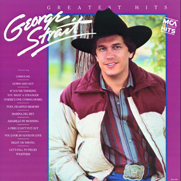 Greatest Hits by George Strait on Apple Music