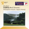 "Bruckner: Symphony No. 4 ""Romantic"" - Eugene Ormandy & The Philadelphia Orchestra"