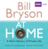 Bill Bryson - At Home: A Short History of Private Life (Unabridged)