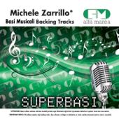 Basi Musicali: Michele Zarrillo (Versione karaoke)