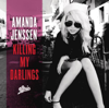 Amanda Jenssen - Killing My Darlings bild