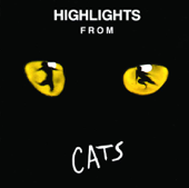 Highlights from Cats (1981 Original London Cast)