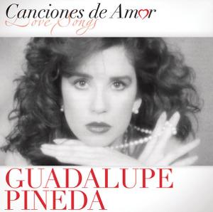 Guadalupe Pineda - Historia de un Amor