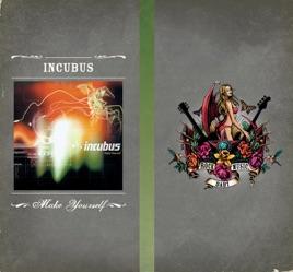 Make yourself de incubus en apple music make yourself solutioingenieria Image collections