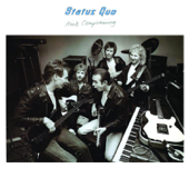 Who Gets the Love? (Single Version) - Status Quo
