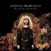 The Mystic's Dream - Loreena McKennitt