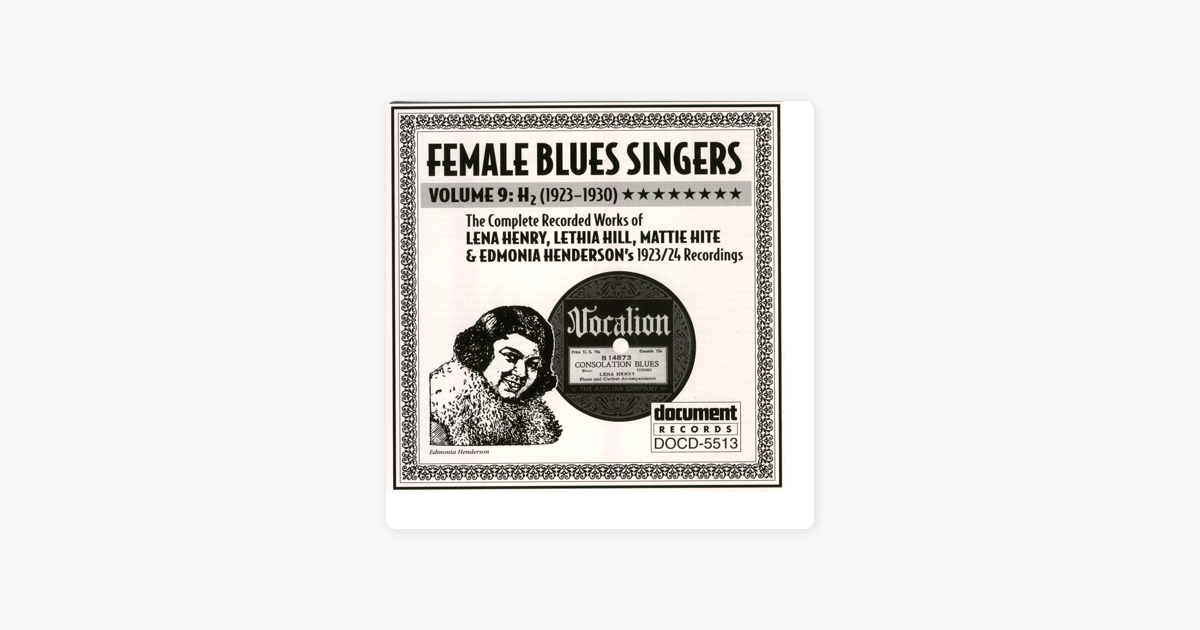 Female Blues Singers Vol  9 H (1923-1930) by Various Artists