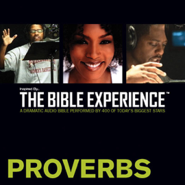 Proverbs: The Bible Experience (Unabridged) audiobook