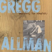 Gregg Allman - House Of Blues (Album Version)