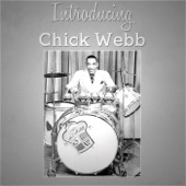 Chick Webb And His Orchestra - Stompin' At The Savoy