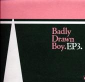 Badly Drawn Boy - I Need A Sign