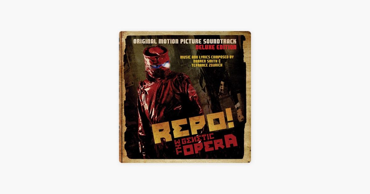 Repo! The Genetic Opera (Original Motion Picture Soundtrack) [Deluxe ...