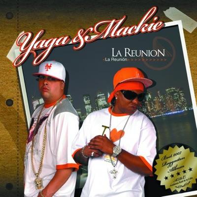 Yaga & Mackie - La Reunión [2007]