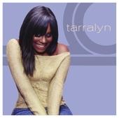 Tarralyn Ramsey - Gotta Have You