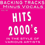 MEGA Hit's 2000's, Vol. 141 (Backing Tracks in the style of various artists) - Backing Tracks Minus Vocals