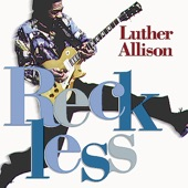 Luther Allison - Low Down and Dirty