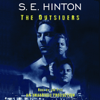 S.E. Hinton - The Outsiders (Unabridged)  artwork
