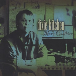 View album Mary Gauthier - Dixie Kitchen