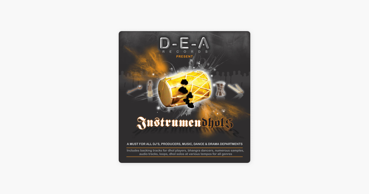 Instrumen-dhols, Audio Tracks & Smashing Bhangra Rhythm Loops for Dj's,  Music Producers and World Music Lovers by Dhol Enforcement Agency