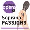 Karaoke Opera: Soprano Passions - Various Artists