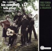 Ian Campbell Folk Group - Dirty Old Town