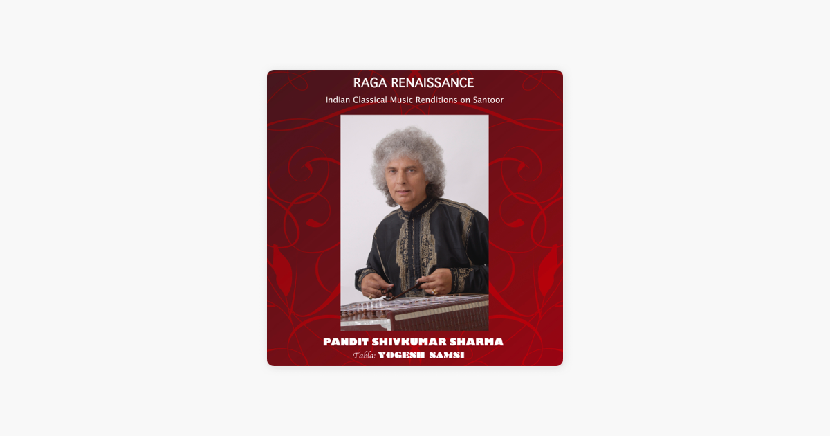 Gat In Slow Rupak Taal By Pandit Shivkumar Sharma On Apple Music