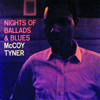 McCoy Tyner - Night of Ballads and Blues  artwork