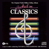 Hooked On Classics, Pts. 1 & 2-The Royal Philharmonic Orchestra Conducted By Louis Clark