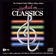 Hooked On Classics - The Royal Philharmonic Orchestra Conducted By Louis Clark - The Royal Philharmonic Orchestra Conducted By Louis Clark