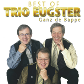 Best of Trio Eugster: Ganz de Bappe