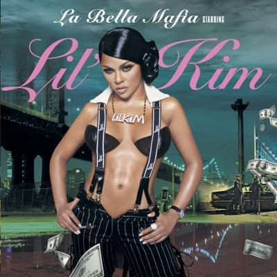 La Bella Mafia - Lil' Kim