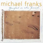 Barefoot On the Beach - Michael Franks - Michael Franks