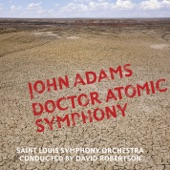 John Adams - Dr. Atomic Symphony: I. The Laboratory