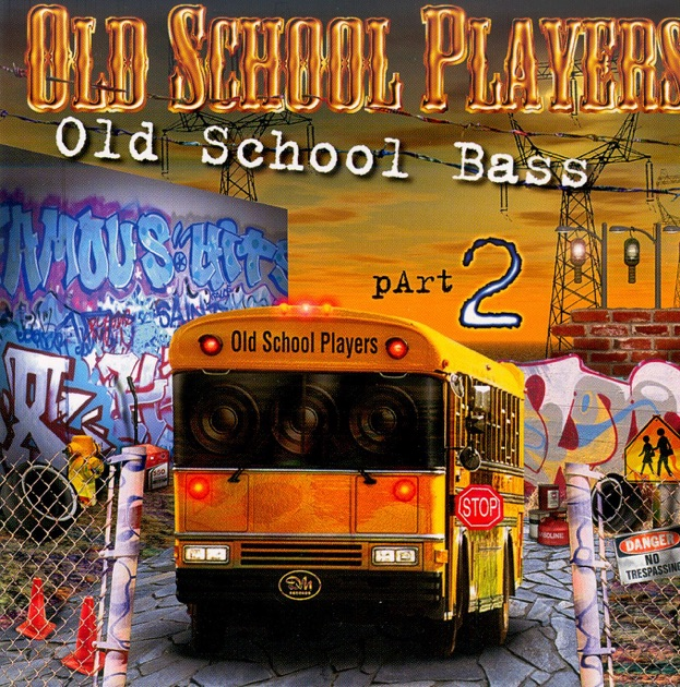 Old school bass vol 2 by old school players on apple music for Classic 90s house vol 2