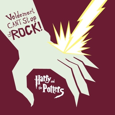 Voldemort Can't Stop the Rock! - Harry and The Potters