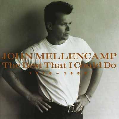 The Best That I Could Do - 1978-1988 - John Mellencamp album